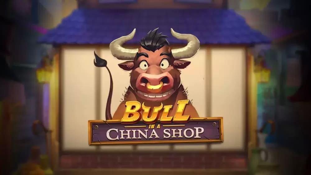 Bull In A China Shop (Play'n GO)